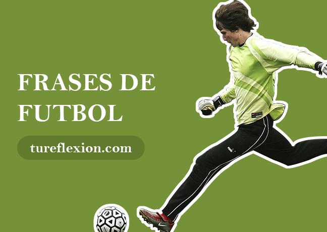 Frases De Fútbol Dichas Futbolistas Profesionales Tu Reflexión