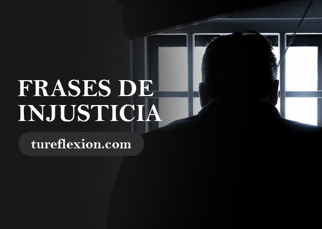 Frases De Injusticia En La Familia Social En La Vida Tu