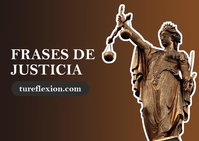 Frases De Justicia Y Su Divina Aplicación Tu Reflexión