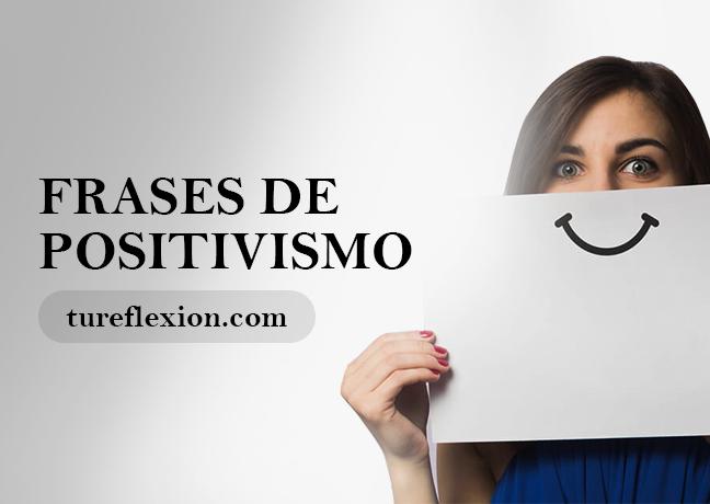 Frases De Positivismo Y Beneficioso Optimismo Tu Reflexión