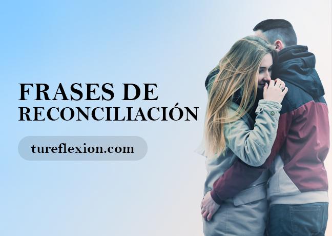 Frases De Reconciliación Amor Perdón Y Familia Tu Reflexión