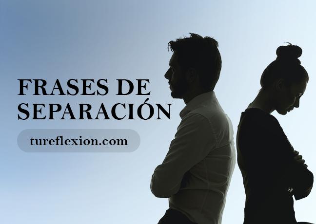 Frases De Separación Y Distanciamiento Tu Reflexión