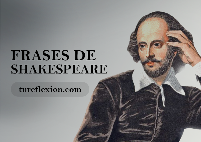 Citas Y Frases Célebres De William Shakespeare Tu Reflexión
