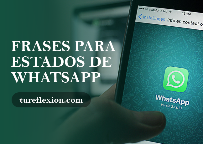 Frases Para Estados De Whatsapp Tu Reflexión