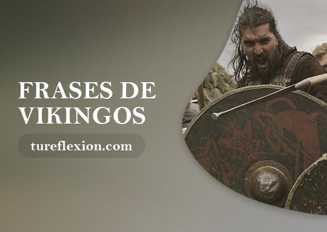 Frases De Vikingos Sobre Su Filosofía De Vida Tu Reflexión