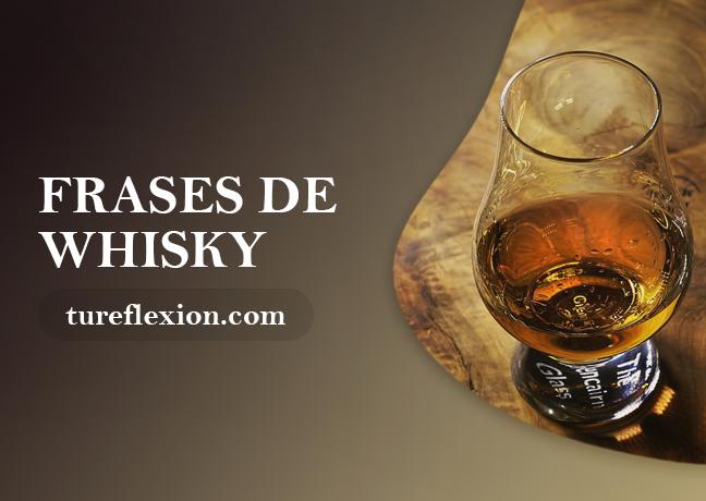 Frases Sobre El Whisky Y El Encanto De Esta Bebida Tu